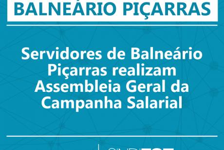 Servidores de Balneário Piçarras realizam Assembleia Geral da Campanha Salarial