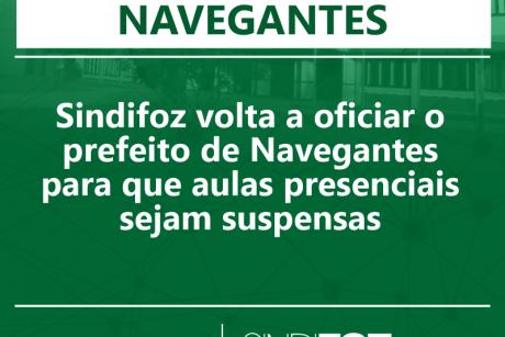 Sindifoz volta a oficiar o prefeito de Navegantes para que aulas presenciais sejam suspensas