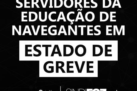 Servidores da Educação de Navegantes decretam estado de greve