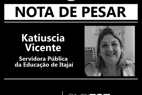 Nota de Pesar: Katiuscia Vicente, servidora da Educação de Itajaí