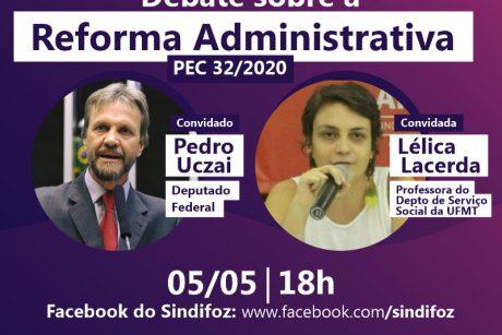 Sindifoz realiza live sobre a Reforma Administrativa