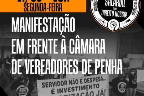Servidores de Penha realizam ato em frente à Câmara de Vereadores nesta segunda-feira