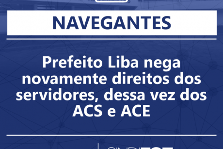 Prefeito Liba nega novamente direitos dos servidores, dessa vez dos ACS e ACE
