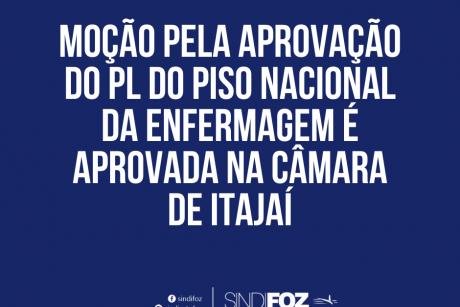 Moção pela aprovação do PL do piso nacional da Enfermagem é aprovada na Câmara de Itajaí