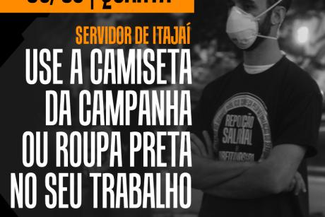 Servidor de Itajaí: participe de mais um ato pela REPOSIÇÃO SALARIAL nesta quarta-feira