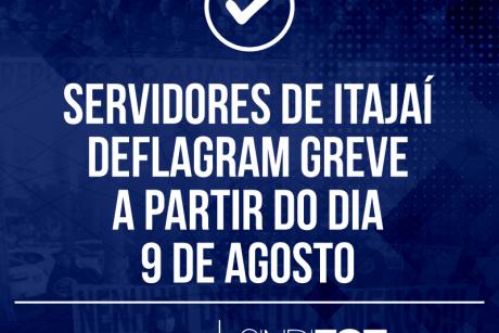 Servidores de Itajaí deflagram greve a partir do dia 9 de agosto