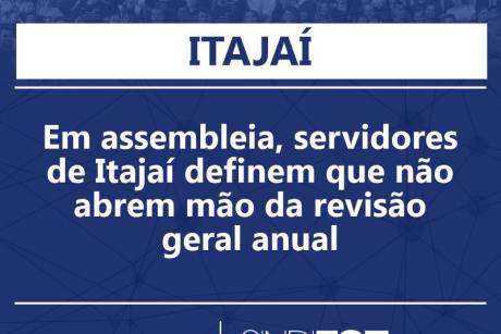 Em assembleia, servidores de Itajaí definem que não abrem mão da revisão geral anual