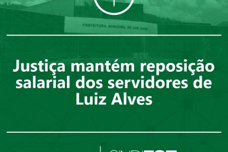Justiça mantém reposição salarial dos servidores de Luiz Alves