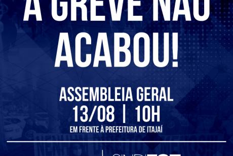 A GREVE NÃO ACABOU!
