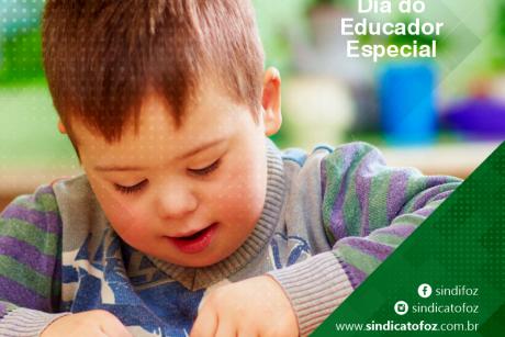 Parabéns Educadores Especiais!