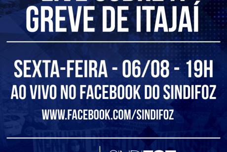 Live sobre a GREVE de Itajaí nesta sexta-feira